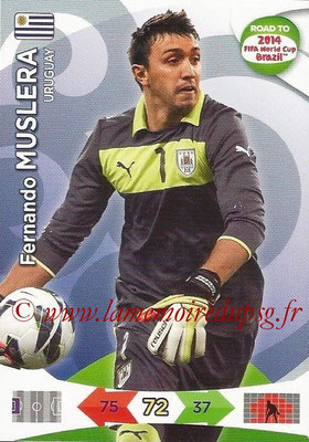 2014 - Panini Road to FIFA World Cup Brazil Adrenalyn XL - N° 183 - Fernando MUSLERA (Uruguay)