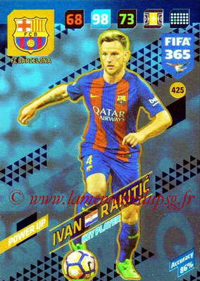 2017-18 - Panini FIFA 365 Cards - N° 425 - Ivan RAKITIC (FC Barcelone) (Key Player)
