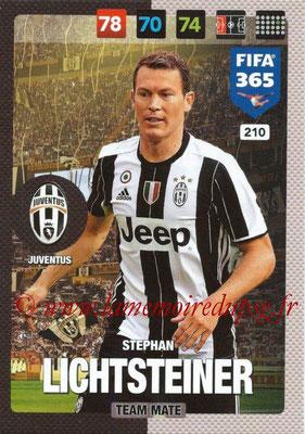 2016-17 - Panini Adrenalyn XL FIFA 365 - N° 210 - Stephan LICHTSTEINER (Juventus FC)