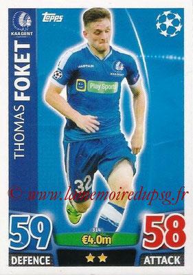 2015-16 - Topps UEFA Champions League Match Attax - N° 314 - Thomas FOKET (KAA Gent)