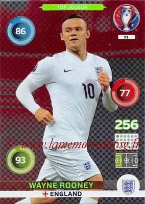 Panini Euro 2016 Cards - N° 091 - Wayne ROONEY (Angleterre) (Top Joueur)