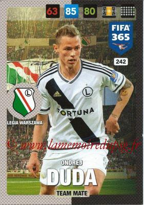 2016-17 - Panini Adrenalyn XL FIFA 365 - N° 242 - Ondrej DUDA (Legia Varsovie)