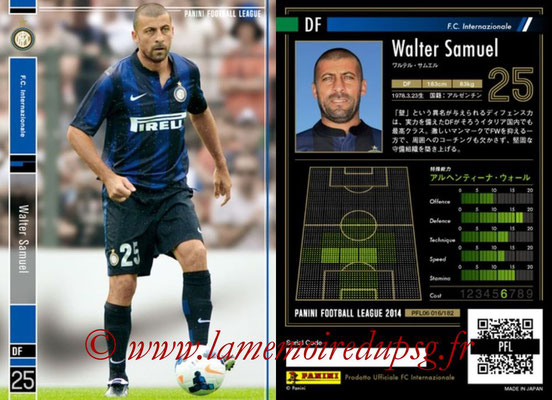 Panini Football League 2014 - PFL06 - N° 016 - Walter SAMUEL (FC Internazionale)
