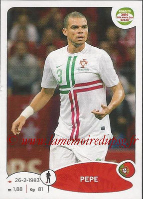 2014 - Panini Road to FIFA World Cup Brazil Stickers - N° 315 - PEPE (Portugal)