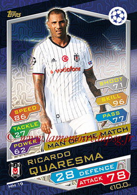 2016-17 - Topps UEFA Champions League Match Attax - N° MM19 - Ricardo QUARESMA (Besiktas JK) (Man of the Match)