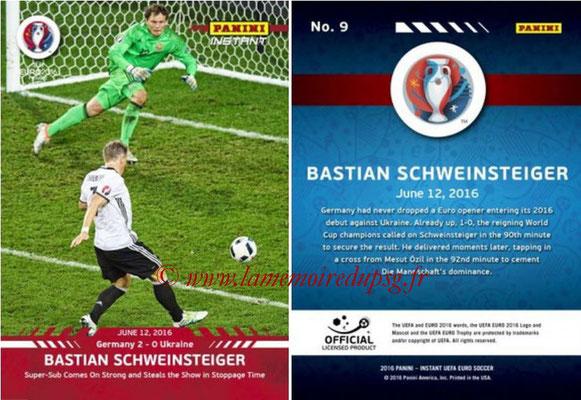 Panini Instant Euro 2016 - N° 009 - Bastian SCHWEINSTEIGER