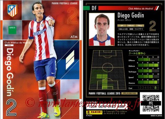Panini Football League 2015 - PFL10 - N° 091 - Diego GODIN (Atlético Madrid) (Super DF)