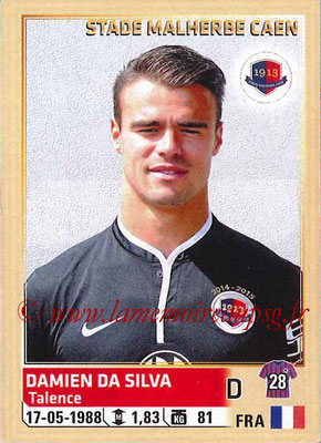 2014-15 - Panini Ligue 1 Stickers - N° 056 - Damien DA SILVA (SM Caen)