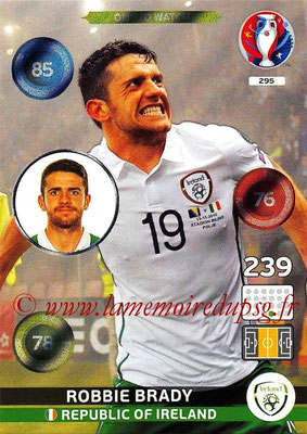 Panini Euro 2016 Cards - N° 295 - Robbie BRADY (République d Irlande) (One To Watch)