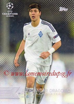 2015-16 - Topps UEFA Champions League Showcase Soccer - N° 172 - Aleksandar DRAGOVIC (FC Dynamo Kiev)