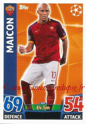 2015-16 - Topps UEFA Champions League Match Attax - N° 437 - MAICON (AS Roma)