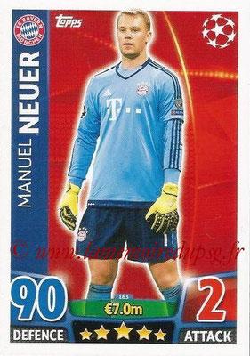 2015-16 - Topps UEFA Champions League Match Attax - N° 163 - Manuel NEUER (FC Bayern Munich)
