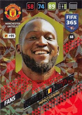 2017-18 - Panini FIFA 365 Cards - N° 068 - Romelu LUKAKU (Manchester United) (Impact Signing)