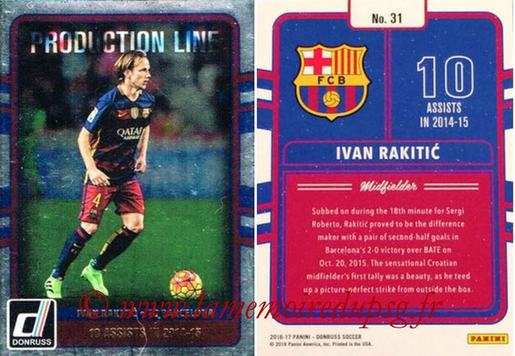 2016 - Panini Donruss Cards - N° PL31 - Ivan RAKITIC (FC Barcelone) (Production Line)