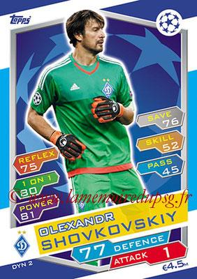 2016-17 - Topps UEFA Champions League Match Attax - N° DYN2 - Olexandr SHOVKOSKIY (FC Dynamo Kiev)
