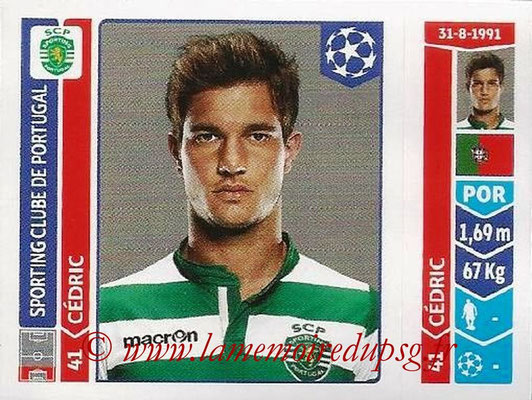 2014-15 - Panini Champions League N° 526 - CEDRIC (Sporting Club de Portugal)
