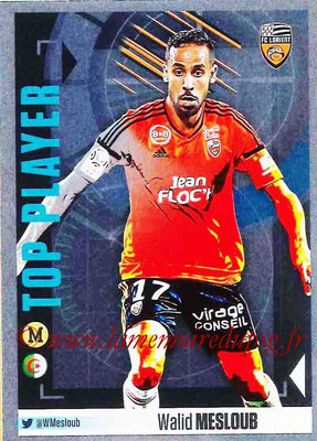 2016-17 - Panini Ligue 1 Stickers - N° 338 - Walid MESLOUB (Lorient) (Top Player)