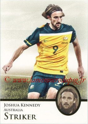 2013 - Futera World Football Unique - N° 082 - Joshua KENNEDY (Australie) (Striker)