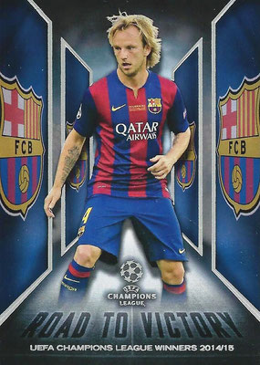 2015-16 - Topps UEFA Champions League Showcase Soccer - N° RTV-09 - Ivan RAKITIC (FC Barcelone) (Road to Victory)