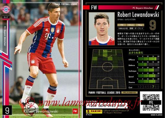 Panini Football League 2015 - PFL10 - N° 069 - Robert LEWANDOWSKI (Bayern Munich)
