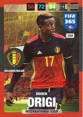2016-17 - Panini Adrenalyn XL FIFA 365 - N° 288 - Divouk ORIGI (Belgique) (International Star)
