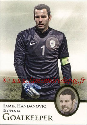 2013 - Futera World Football Unique - N° 003 - Samir HANDANOVIC (Slovénie) (Goalkeeper)