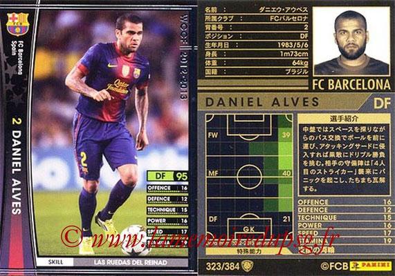 2012-13 - WCCF - N° 323 - Daniel ALVES (FC Barcelone)