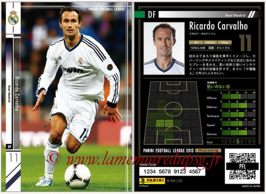 Panini Football League 2013 - PFL03 - N° 043 - Ricardo Carvalho (Real Madrid)