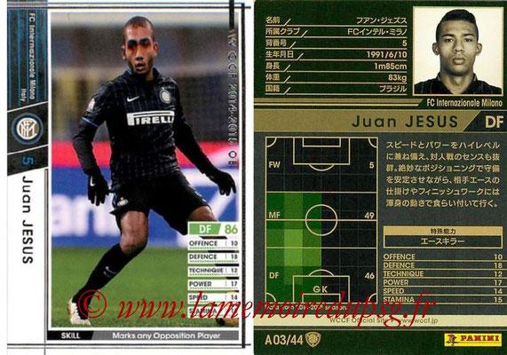 2013-14 - WCCF - N° A03 - Juan JESUS (FC Inter Milan)