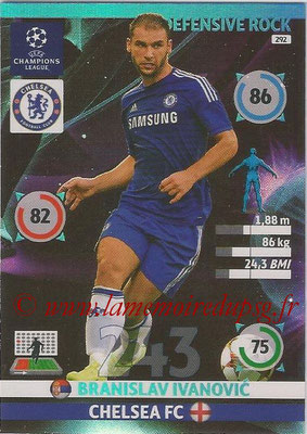 2014-15 - Adrenalyn XL champions League N° 292 - Branislav IVANOVIC (Chelsea FC) (Defensive Rock)