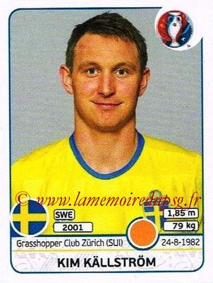 Panini Euro 2016 Stickers - N° 560 - Kim KALLSTROM (Suède)