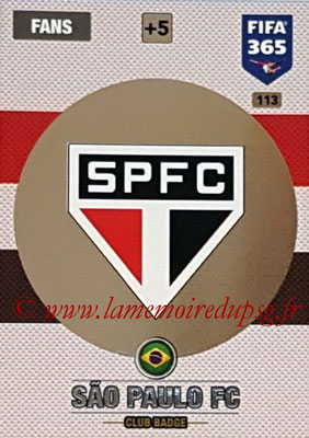 2016-17 - Panini Adrenalyn XL FIFA 365 - N° 113 - Logo Sao Paulo FC (Badge Club)