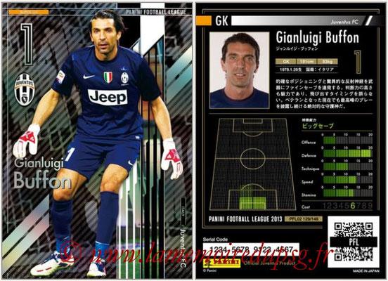 Panini Football League 2013 - PFL02 - N° 129 - Gianluigi Buffon ( Juventus FC ) (Super GK)