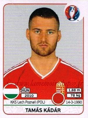 Panini Euro 2016 Stickers - N° 667 - Tamas KADAR (Hongrie)