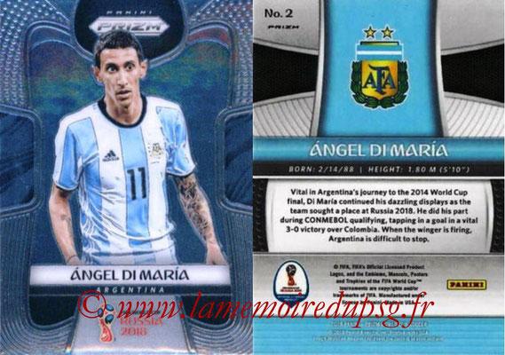 2018 - Panini Prizm FIFA World Cup Russia - N° 002 - Angel DI MARIA (Argentine)