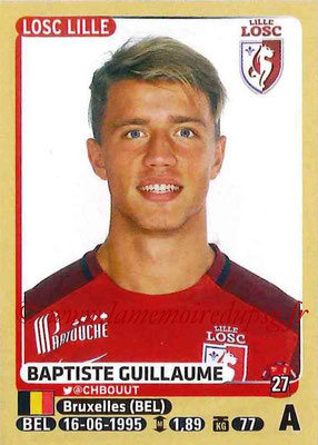 2015-16 - Panini Ligue 1 Stickers - N° 164 - Baptiste GUILLAUME (Lille OSC)