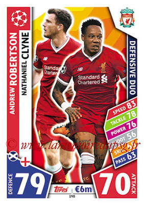 2017-18 - Topps UEFA Champions League Match Attax - N° 198 - Andrew ROBERTSON + Nathaniel CLYNE (Liverpool FC) (Defensive Duo)