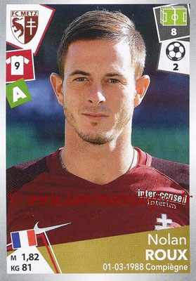 2017-18 - Panini Ligue 1 Stickers - N° 254 - Nolan ROUX (Metz)