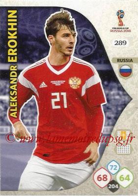 2018 - Panini FIFA World Cup Russia Adrenalyn XL - N° 289 - Aleksandr EROKHIN (Russie)