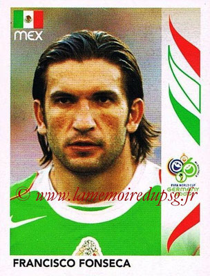 2006 - Panini FIFA World Cup Germany Stickers - N° 262 - Francisco FONSECA (Méxique)