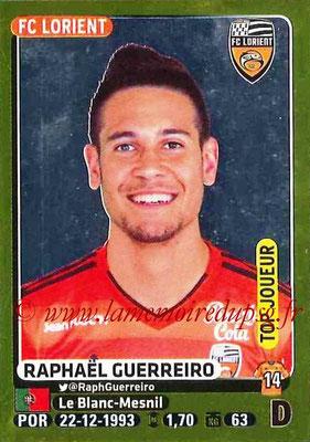 2015-16 - Panini Ligue 1 Stickers - N° 175 - Raphaël GUERREIRO (FC Lorient) (Top joueur)