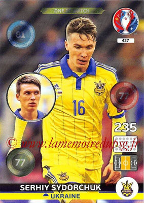 Panini Euro 2016 Cards - N° 437 - Serhiy SYDORCHUK (Ukraine) (One To Watch)