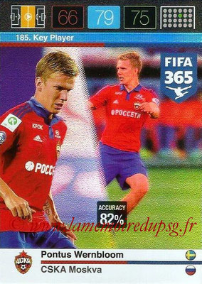 2015-16 - Panini Adrenalyn XL FIFA 365 - N° 185 - Pontus WERNBLOOM (CSKA Moscou) (Key Player)