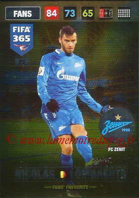2016-17 - Panini Adrenalyn XL FIFA 365 - N° 079 - Nicolas LOMBAERTS (FC Zenit) (Fans' Favourite)