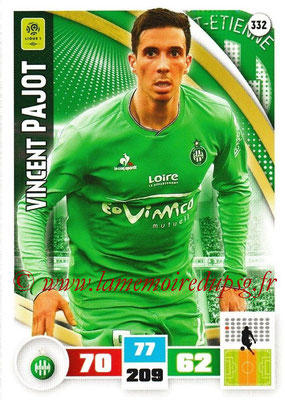 2016-17 - Panini Adrenalyn XL Ligue 1 - N° 332 - Vincent  PAJOT (Saint-Etienne)