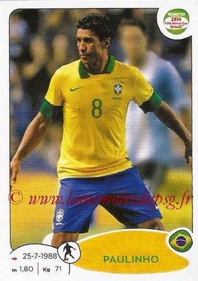 2014 - Panini Road to FIFA World Cup Brazil Stickers - N° 011 - PAULINHO (Brésil)