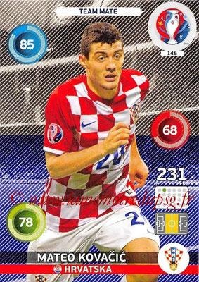 Panini Euro 2016 Cards - N° 146 - Mateo KOVACIC (Croatie)