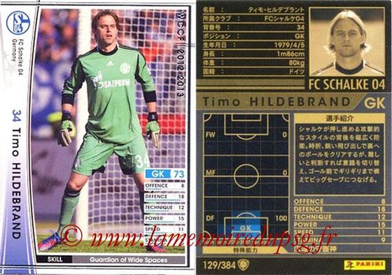 2012-13 - WCCF - N° 129 - Timo HILDEBRAND (FC Schalke 04)