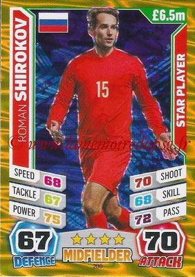 Topps Match Attax England 2014 - N° 200 - Roman SHIROKOV (Russie) (Star Player)