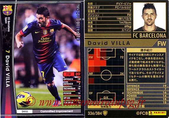 2012-13 - WCCF - N° 336 - David VILLA (FC Barcelone)